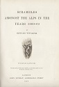 Scrambles amongst the Alps in the years 1860-69, Edward Whymper : titre